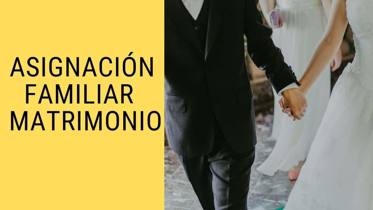 cobro de Asignacion por Matrimonio de ANSES