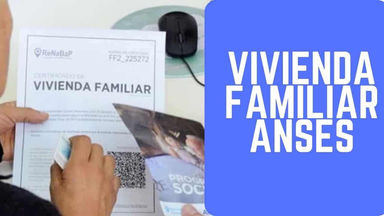 Certificado de Vivienda Familiar RENABAP
