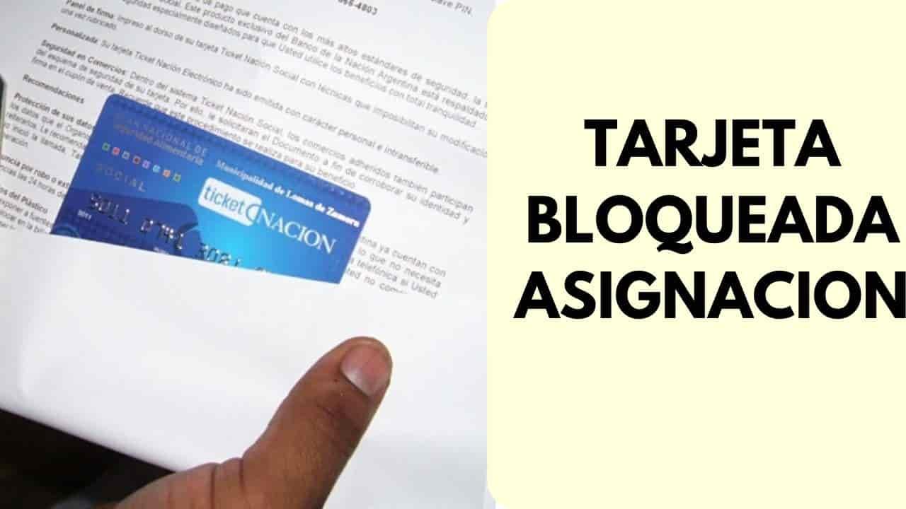 tarjeta debito de asignacion bloqueda