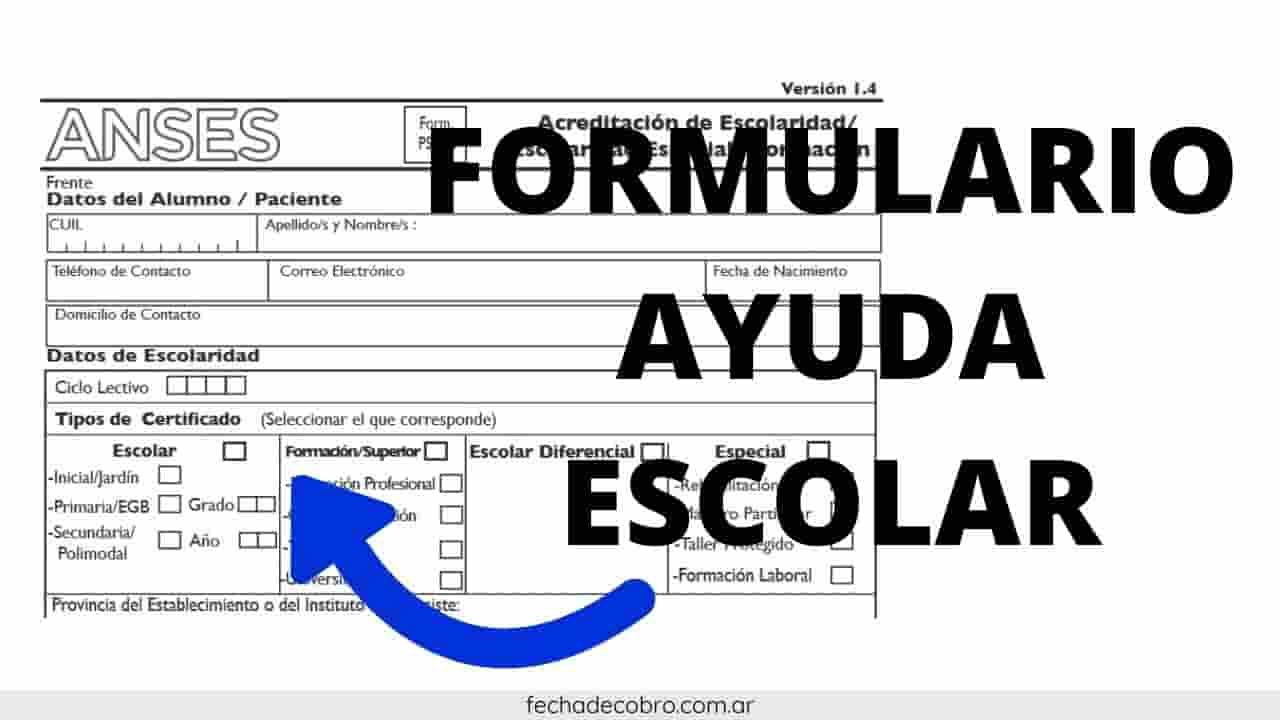 descargar el formulario de ayuda escolar de anses