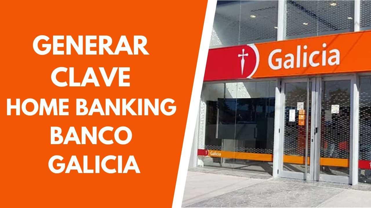 Generar Clave Home Banking Banco Galicia