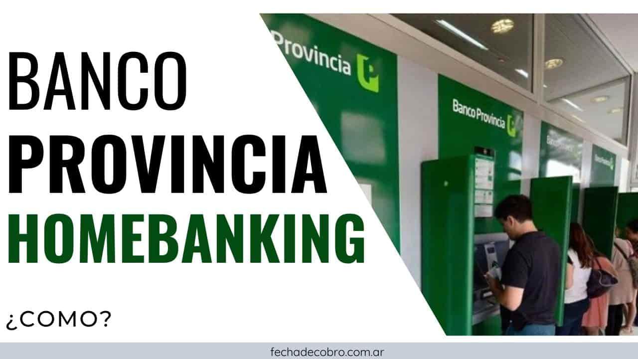 hacer home banking banco provincia