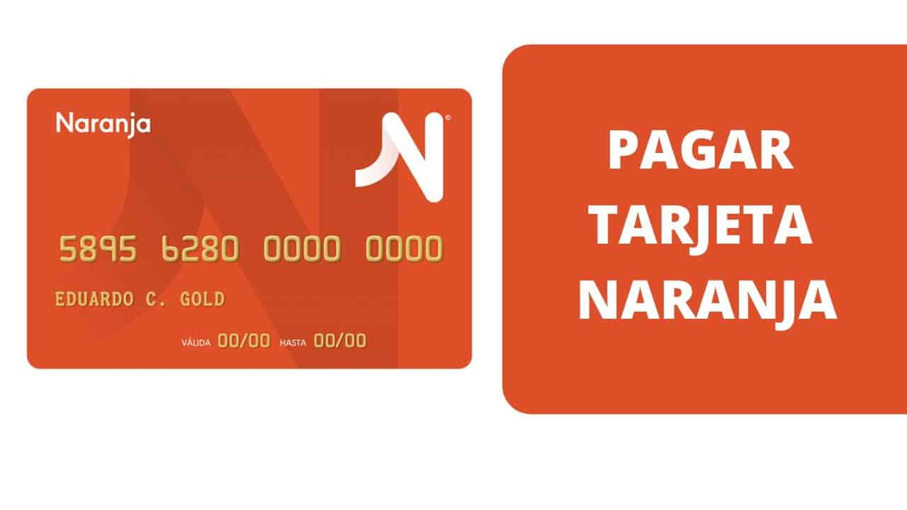 pagar tarjeta naranja