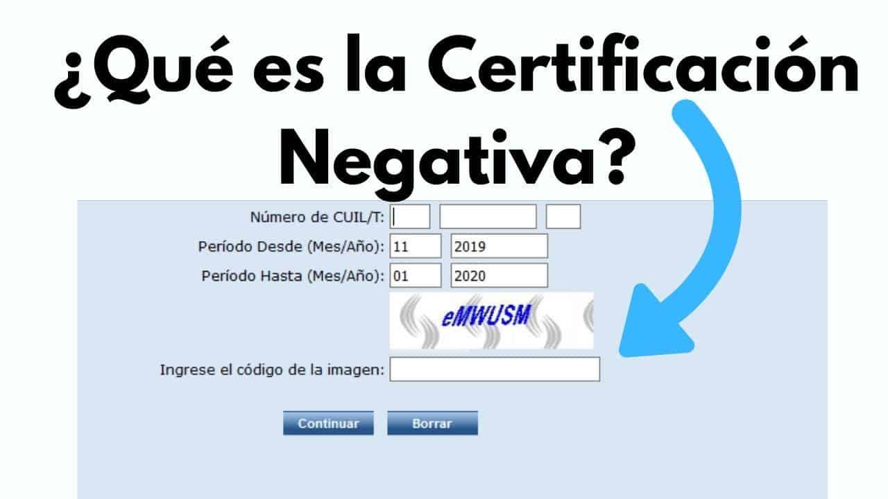 Qué es la Certificación Negativa ANSES?
