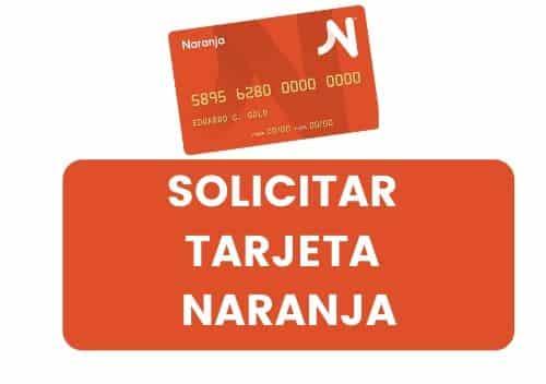 como obtener la tarjeta naranja visa