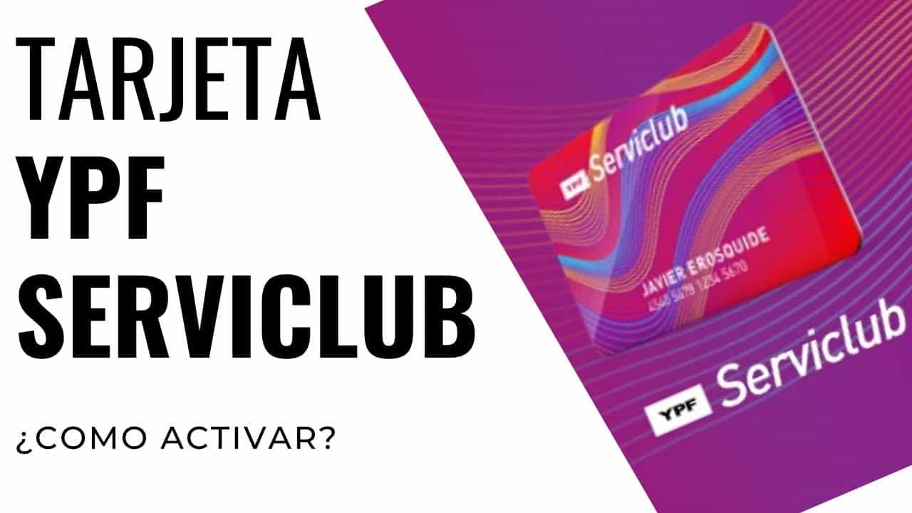 activar tarjeta YPF Serviclub