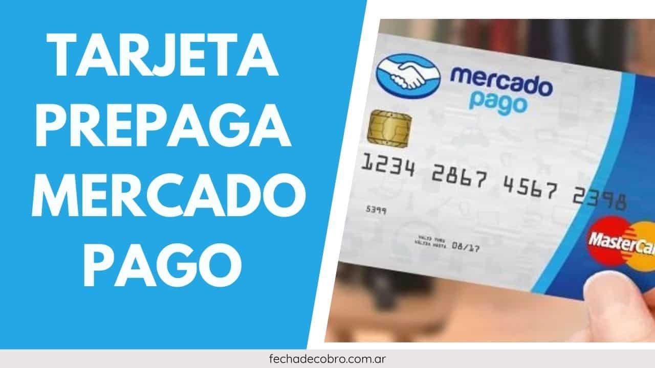 solicitar Tarjeta Prepaga MercadoPago
