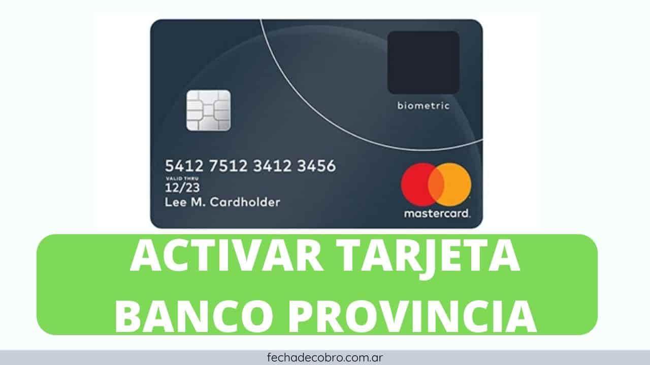 pasos para activar tarjeta banco provincia