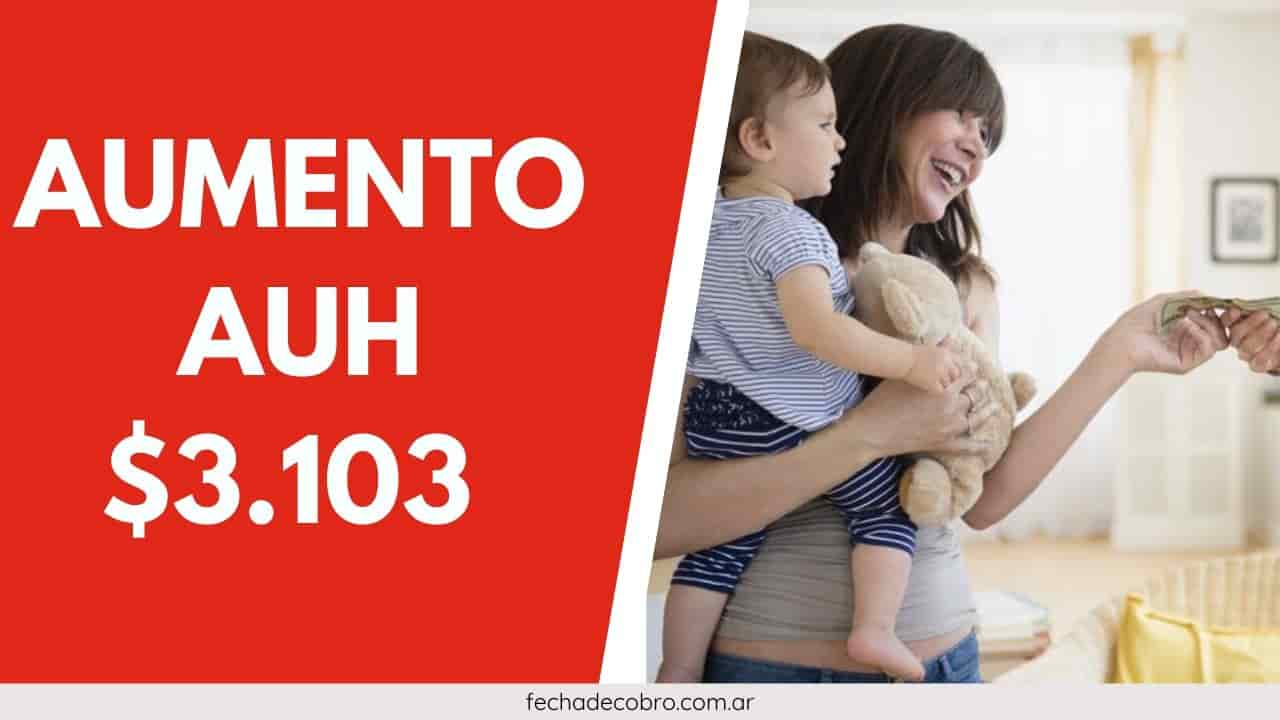 aumento de asignacion universal por hijo en marzo
