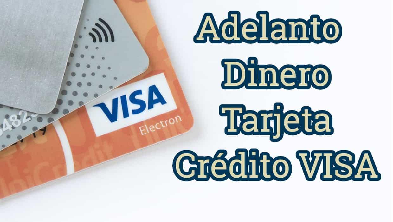 sacar adelanto tarjeta de credito visa