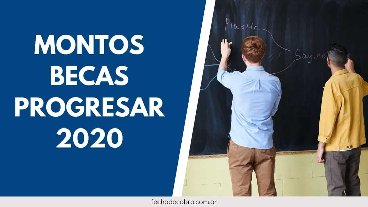 nuevos montos becas progresar 2020