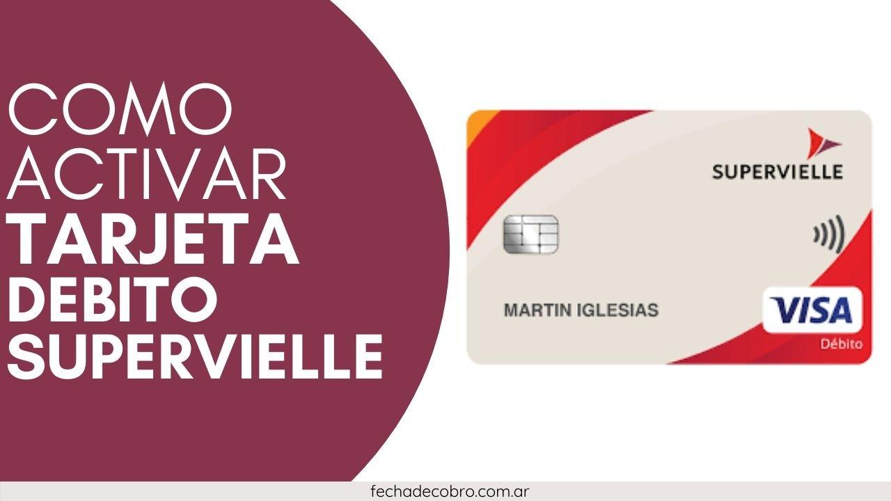 activar tarjeta debito Supervielle