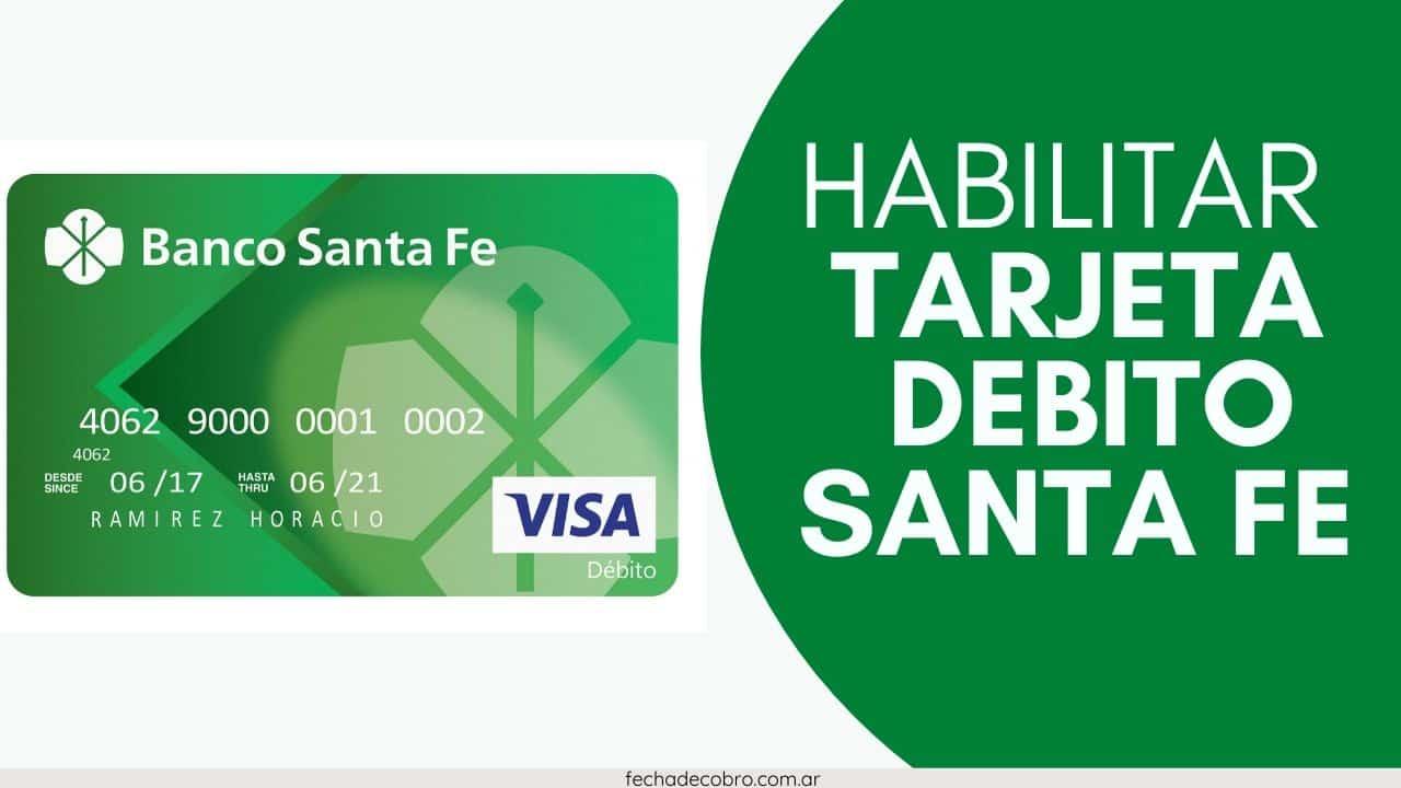 activar tarjeta banco santa fe