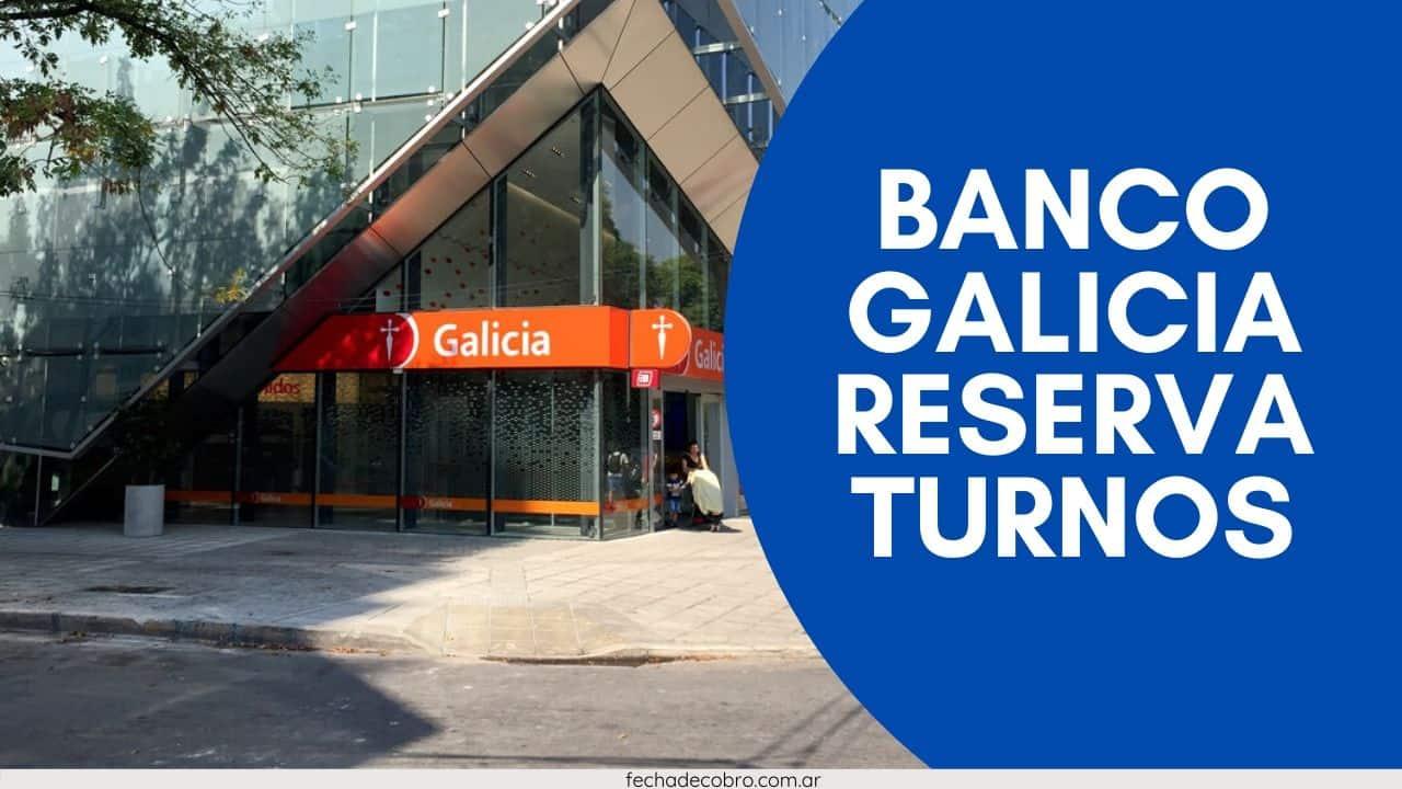 banco galicia reserva de turnos