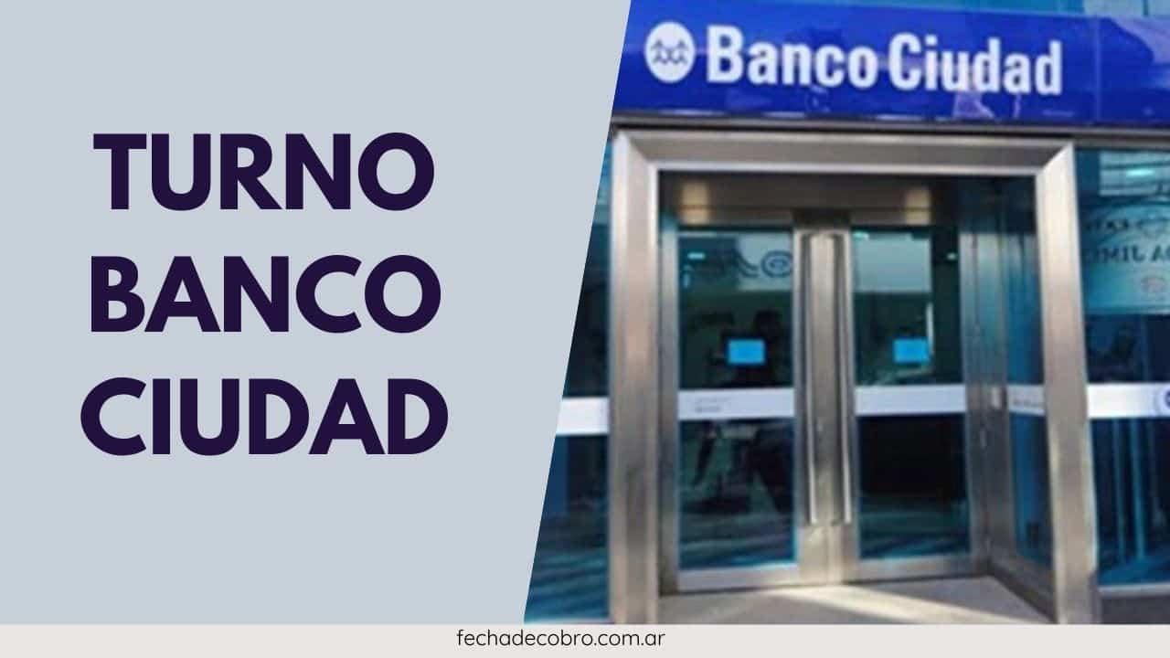 turnos para banco ciudad