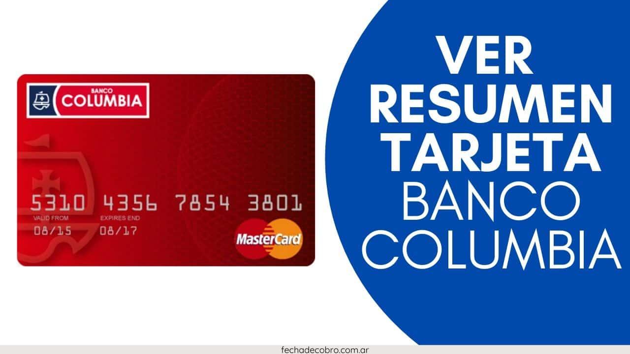 ver resumen tarjeta Banco Columbia