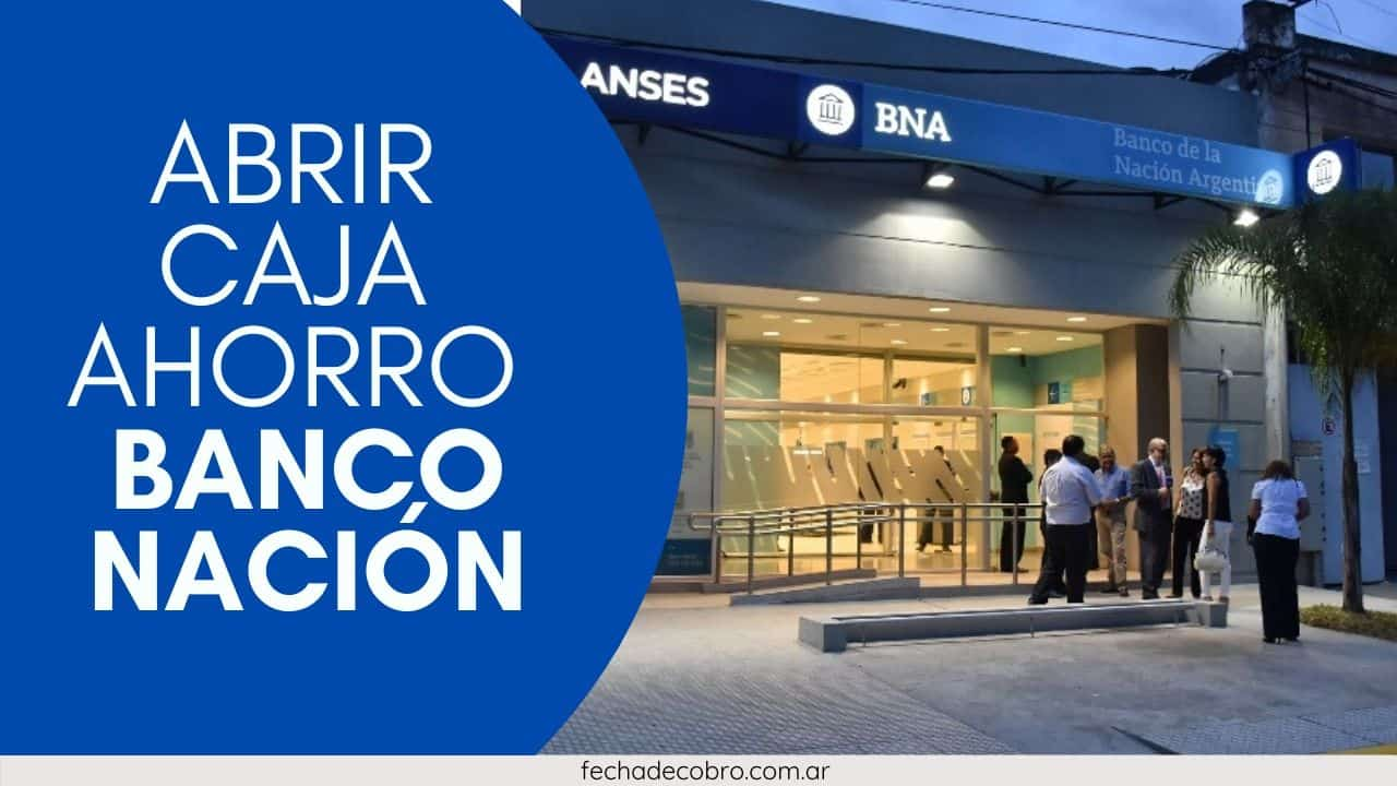 apertura de caja de ahorro banco nacion