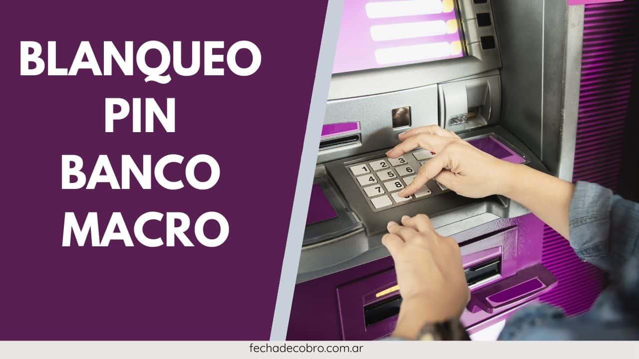 como hacer blanqueo banco macro