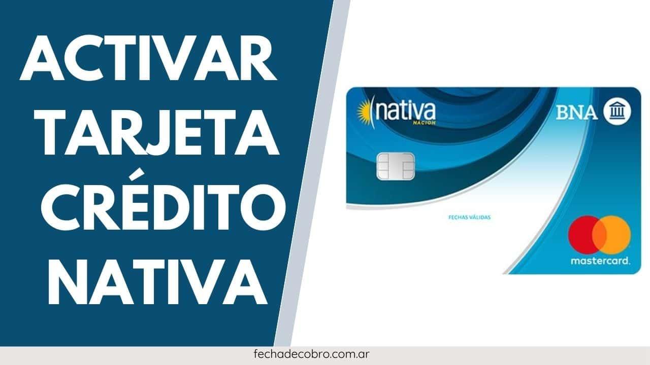 Cómo Activar la Tarjeta de Crédito Nativa