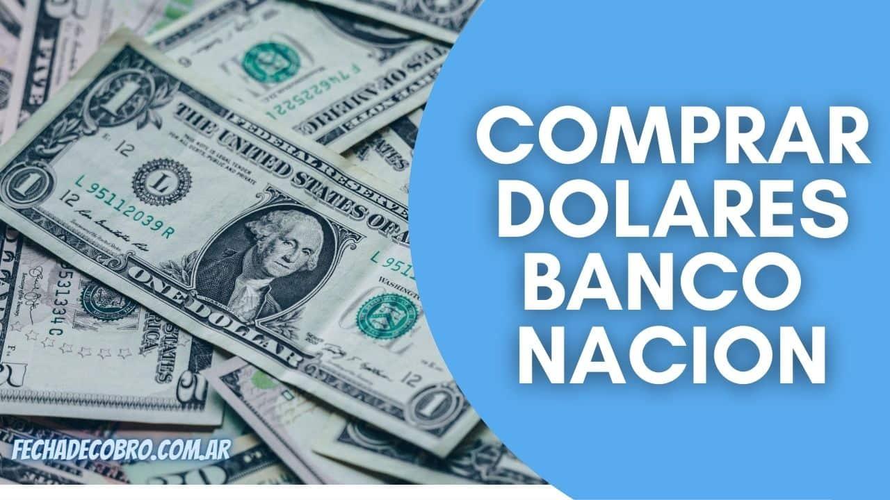 comprar dolares en el banco nacion