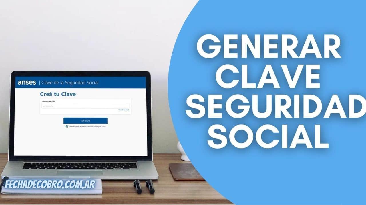 como hacer para generar clave de seguridad social