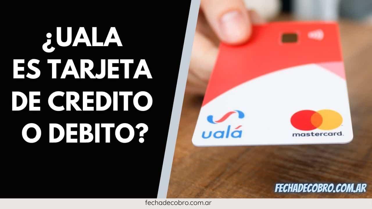tarjeta de credito o debito de UALA