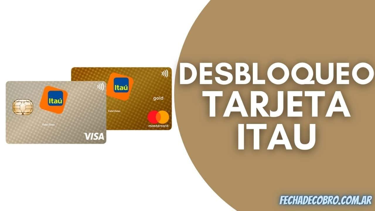 desbloquear tarjeta de debito Itau