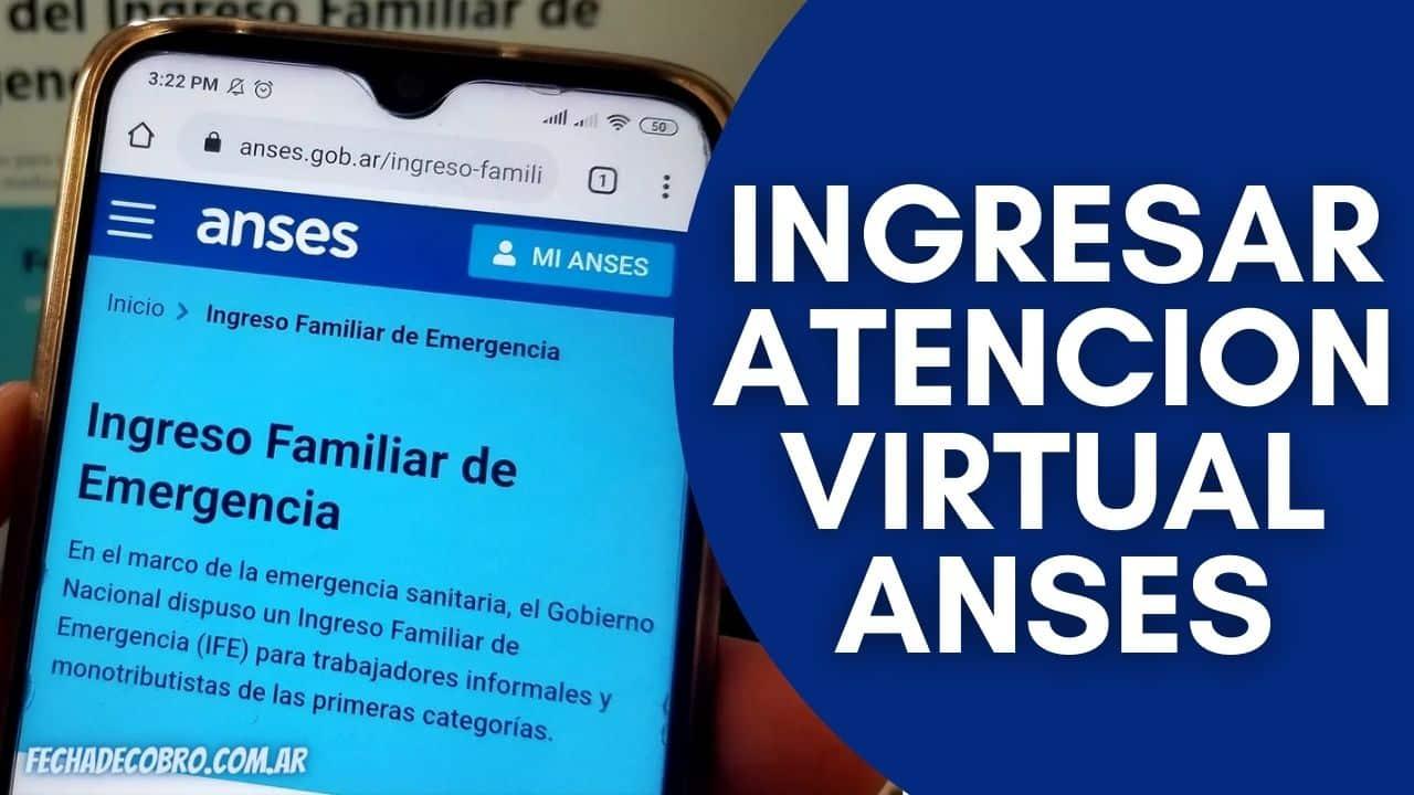 Acceder a la Atencion Virtual de ANSES