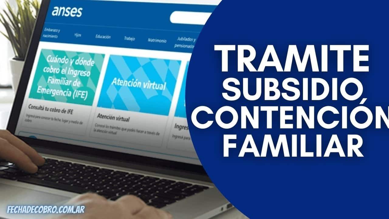 Trámite de Subsidio Contención Familiar