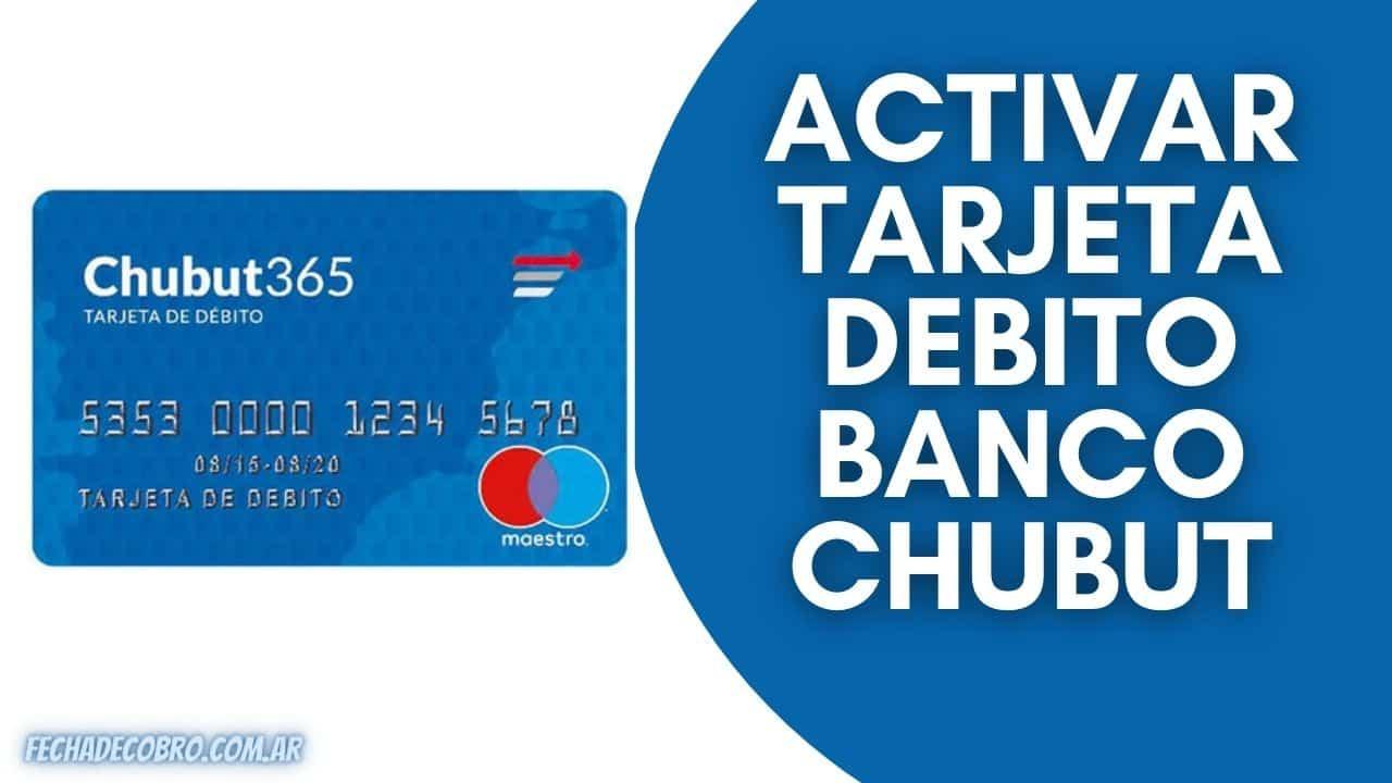 Activar Tarjeta de Debito Banco Chubut