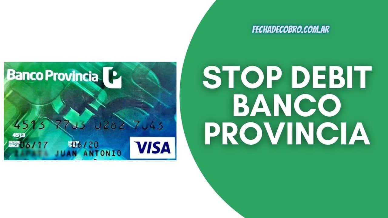 dar baja stop debit banco provincia