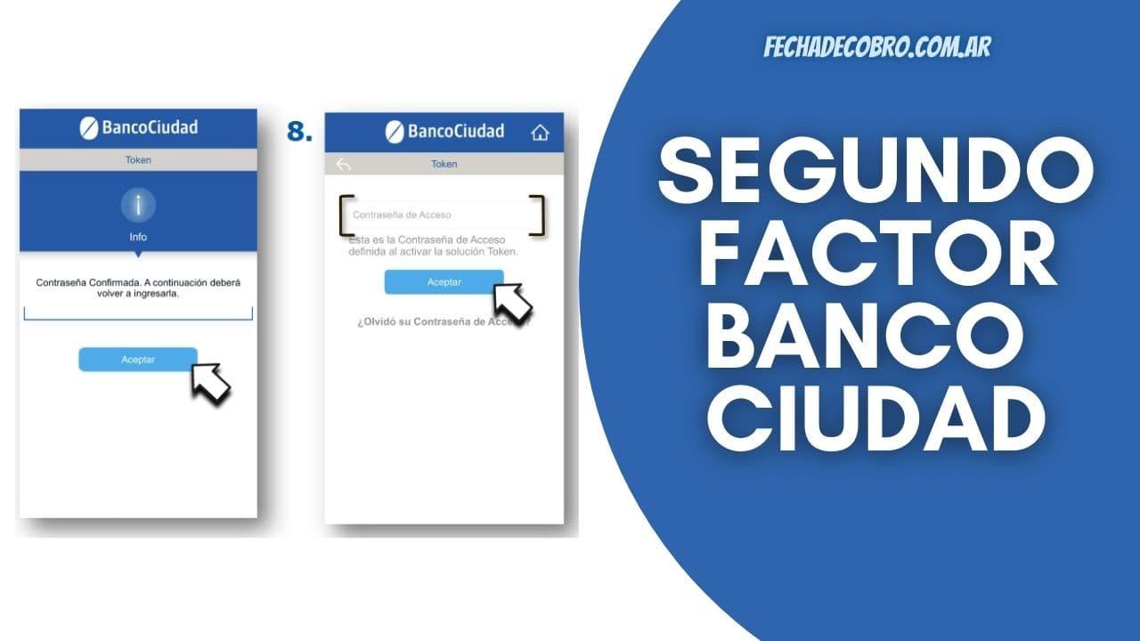 activar el segundo factor del banco ciudad
