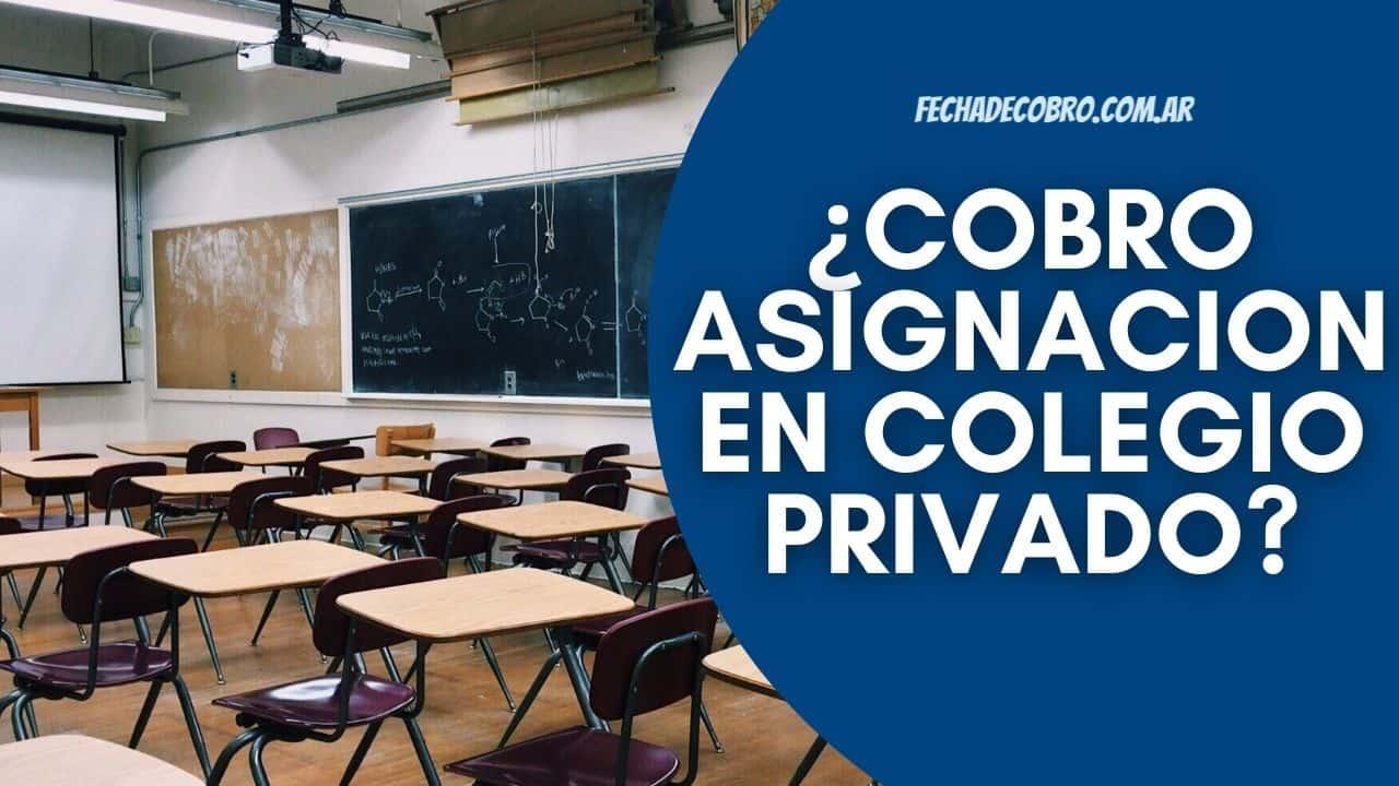 colegio privado asignacion por hijo