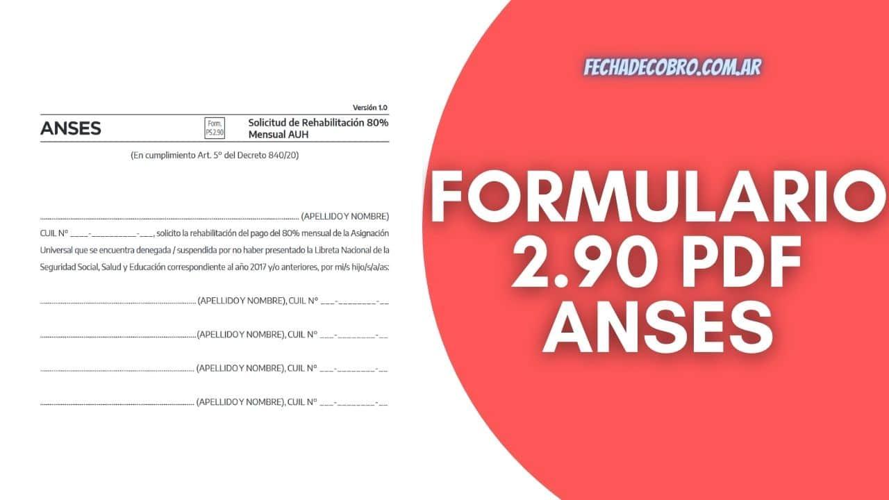 Formulario 2.90 PDF Asignacion Universal por Hijo