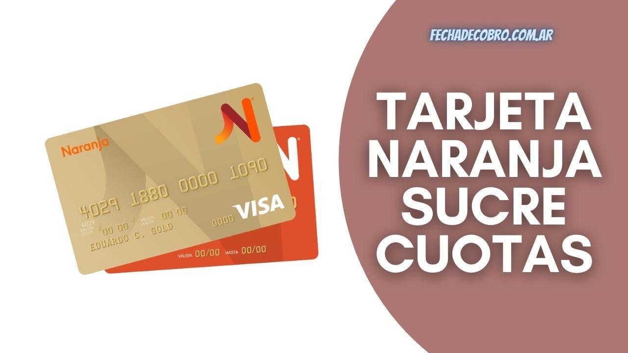resumen Tarjeta Naranja Sucre