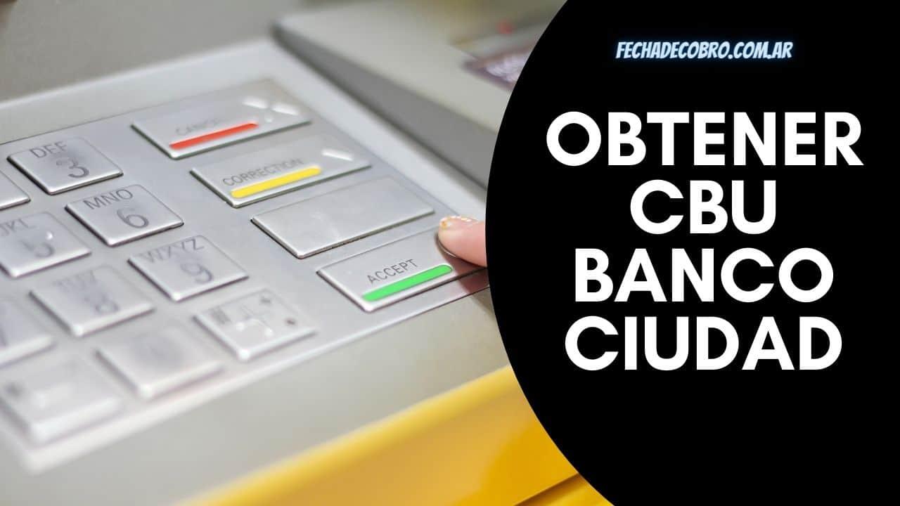 como obtener cbu del banco ciudad