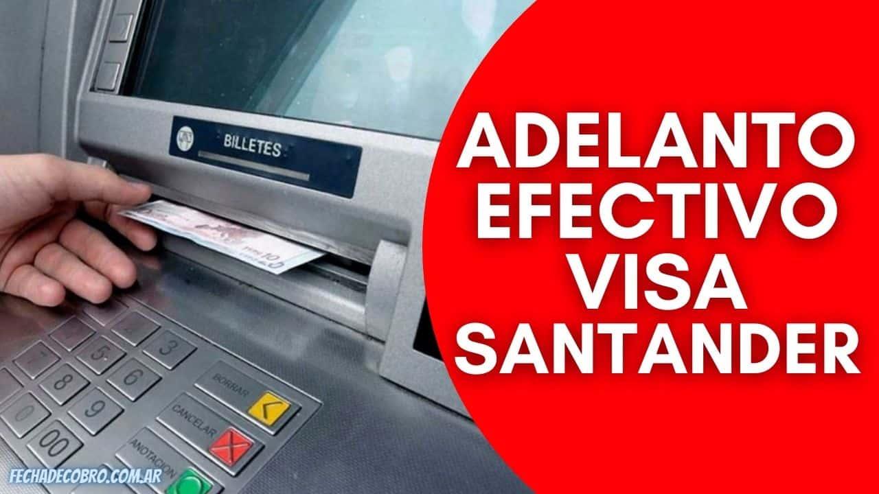 Adelanto Efectivo Tarjeta VISA Santander Río