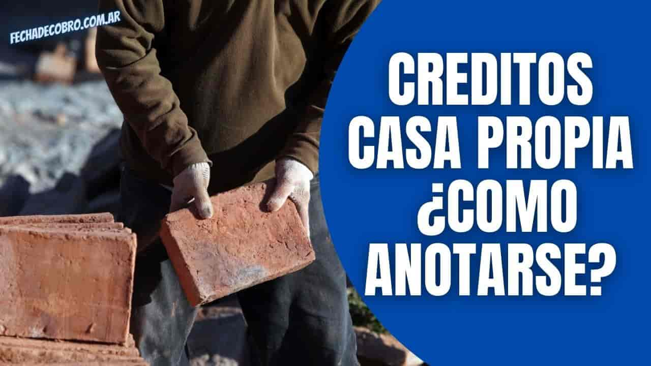 Creditos Casa Propia formulario inscripcion