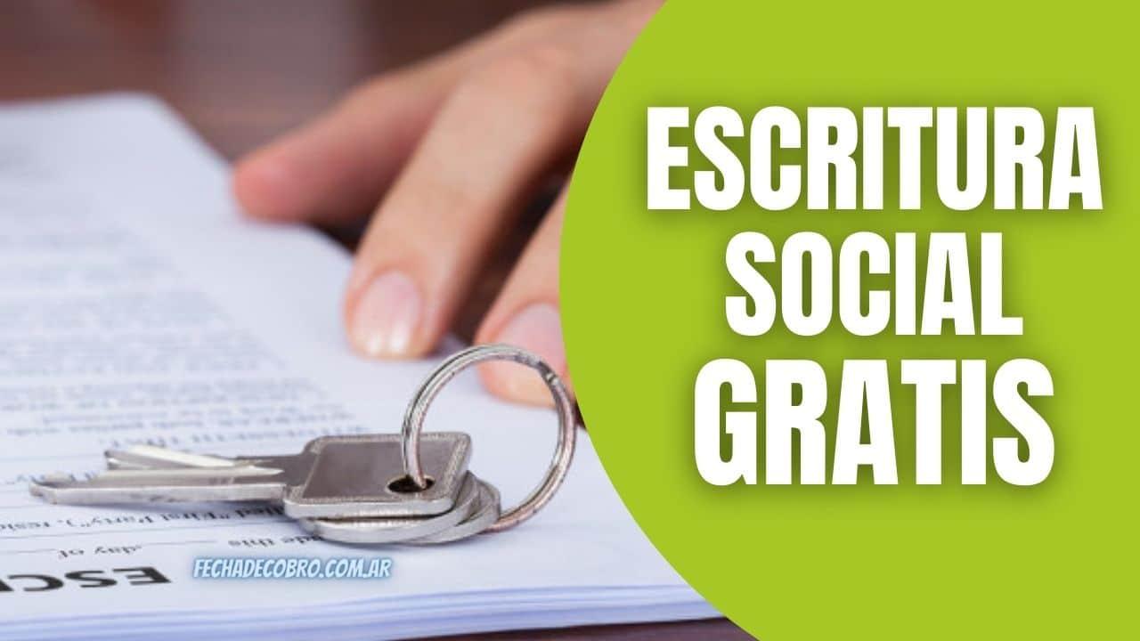 Escrituración Social Gratuita