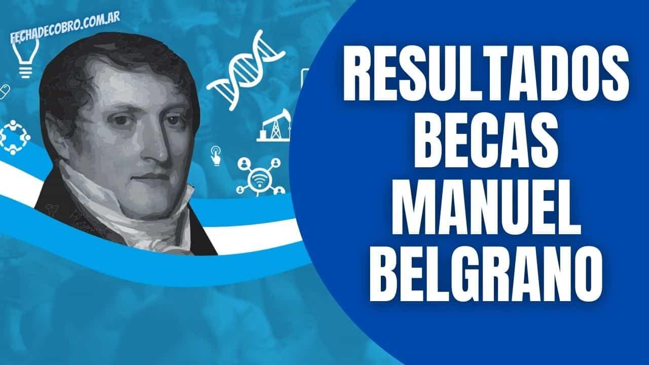 Beca Manuel Belgrano resultados